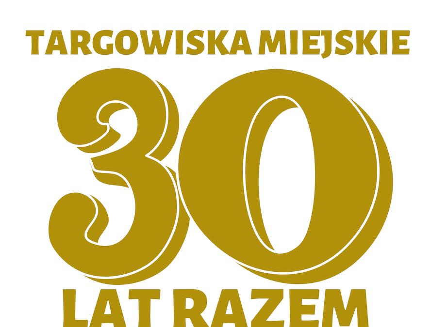 Targowiska Miejskie – 30 lat razem